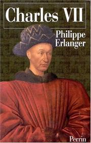 Charles VII et son mystère by Philippe Erlanger