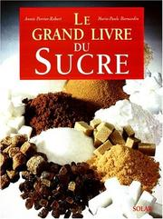 Cover of: Le grand livre du sucre