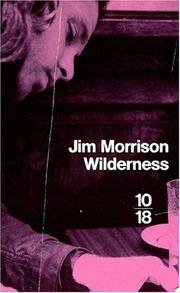 Cover of: Wilderness: the lost writings of Jim Morrison.