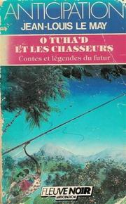 Cover of: O Tuha'd et les chasseurs