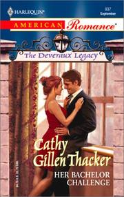 Cover of: Her Bachelor Challenge  (The Deveraux Legacy)