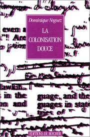 Cover of: La colonisation douce