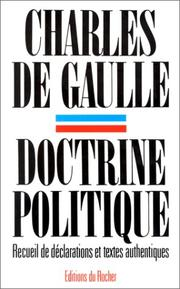 Cover of: Doctrine politique by Gaulle, Charles de