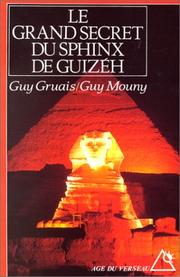 Cover of: Le grand secret du sphynx de Guizèh