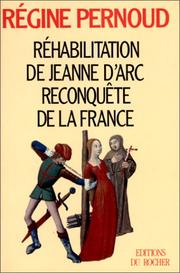 Cover of: Réhabilitation de Jeanne d'Arc: reconquête de la France