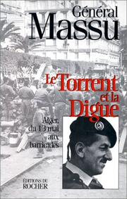 Cover of: Le torrent et la digue