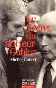 Cover of: Le secret du docteur Gubler