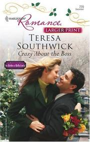 Cover of: Crazy About The Boss (Harlequin Presents: the Brides of Bella Lucia)