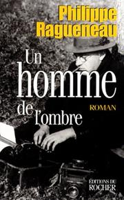 Cover of: Un homme de l'ombre