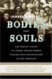 Bodies and Souls by Isabel Vincent