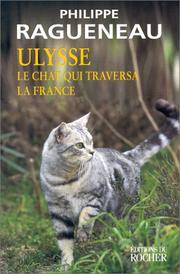 Cover of: Ulysse, le chat qui traversa la France
