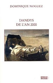 Cover of: Dandys de l'an 2000