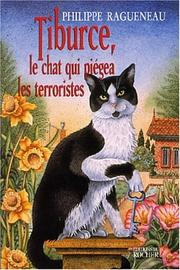 Cover of: Tiburce, le chat qui piégea les terroristes