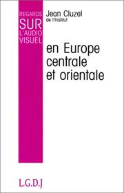 Cover of: L' audiovisuel en Europe centrale et orientale
