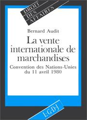 Cover of: La vente internationale de marchandises