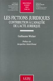 Les fictions juridiques by Guillaume Wicker