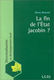 Cover of: La fin de l'Etat jacobin?