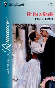 Cover of: Fit For A Sheik (Virgin Bride) | Carol Grace