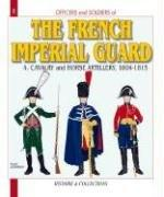 Cover of: FRENCH IMPERIAL GUARD - VOL 4 | Andre Joineau