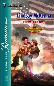 Cover of: The Will To Love  (Morgan's Mercenaries:  Ultimate Rescue) | Philip Lindsay