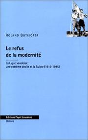 Cover of: Le refus de la modernité