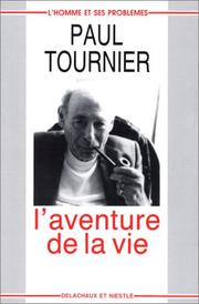 Cover of: L' aventure de la vie