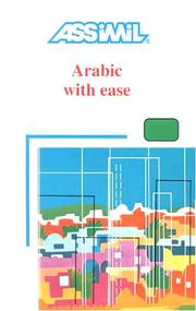 Cover of: Arabic With Ease (Assimil Method Books) | Jean-Jacques Schmidt
