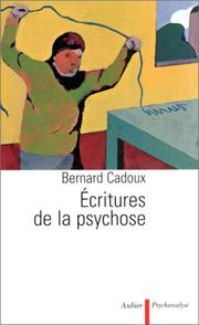 Cover of: Ecritures de la psychose