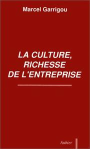 Cover of: La culture, richesse de l'entreprise