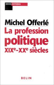 Cover of: La profession politique