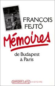 Cover of: Mémoires de Budapest à Paris