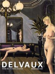 Cover of: Paul Delvaux, ou, La passion puérile