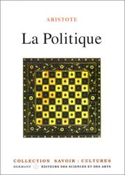 Cover of: La politique | Aristotle, Pierre Louis