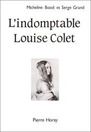 L' indomptable Louise Colet by Micheline Bood