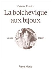 Cover of: La bolchevique aux bijoux