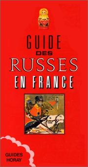 Cover of: Guide des Russes en France