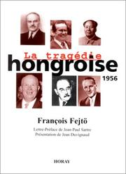 Cover of: La tragédie hongroise