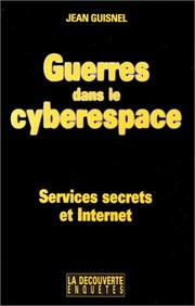 Cover of: Guerres dans le cyberespace