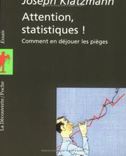 Cover of: Attention, statistiques!