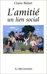 Cover of: L' amitié, un lien social