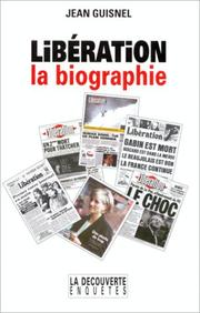 Cover of: Libération, la biographie