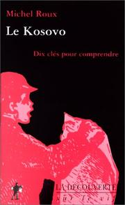 Cover of: La guerre du Kosovo