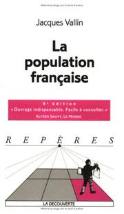 La population française by Jacques Vallin