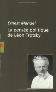 Cover of: Pensée politique de Léon Trotsky