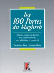 Cover of: Les 100 portes du Maghreb
