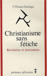 Cover of: Christianisme sans fétiche