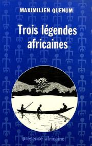 Cover of: Trois légendes africaines