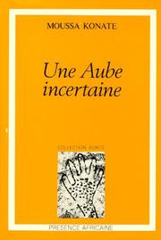 Cover of: Une aube incertaine
