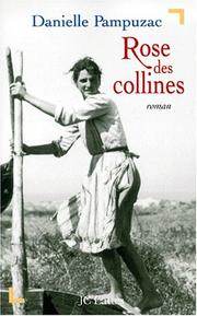 Cover of: Rose des collines