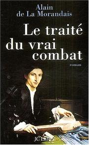 Cover of: Le traité du vrai combat